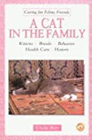 A Cat in the Family (Caring for feline friends)