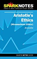 Aristotle's Ethics (Sparknotes Literature Guides)
