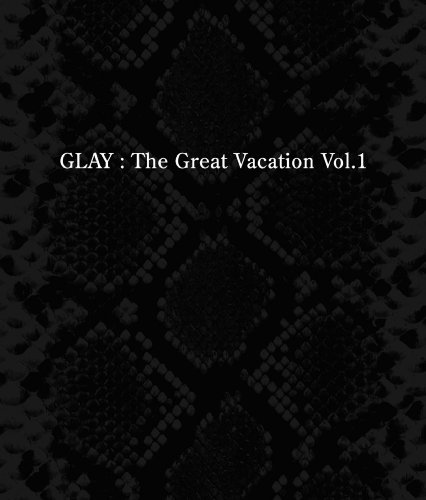 THE GREAT VACATION VOL.1~SUPER BEST OF GLAY~【通常盤】の詳細を見る