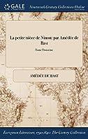 La Petite Niece de Ninon: Par Amedee de Bast; Tome Troisieme