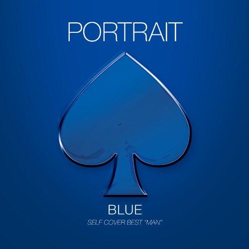 """[画像:PORTRAIT BLUE SELF COVER BEST """"MAN""""]"""
