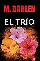 El trío/ Have a Threesome