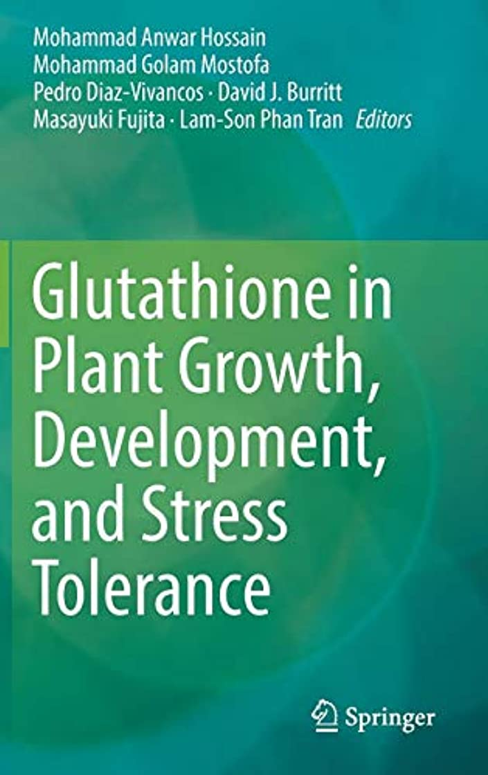 シリング白菜シリングGlutathione in Plant Growth, Development, and Stress Tolerance