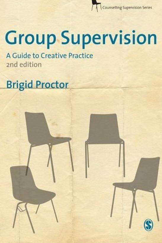 反射隔離するライナーGroup Supervision (Counselling Supervision series)