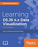 Learning D3.JS 4.x Data Visualization - Third Edition