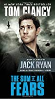 The Sum of All Fears (Movie Tie-In) (A Jack Ryan Novel)