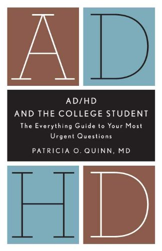 Download AD/HD and the College Student: The Everything Guide to Your Most Urgent Questions 1433811316
