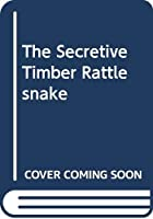 The Secretive Timber Rattlesnake