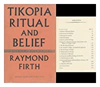 Tikopia Ritual and Belief