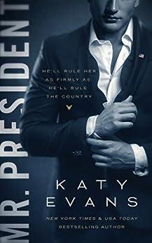 Mr. President (White House Book 1) by [Evans, Katy]