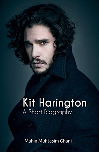 Kit Harington: A Short Biography (English Edition)