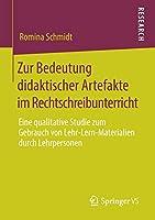 Zur Bedeutung didaktischer Artefakte im Rechtschreibunterricht: Eine qualitative Studie zum Gebrauch von Lehr-Lern-Materialien durch Lehrpersonen