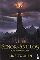 El senor de los anillos / The Lord of the Rings: El Retorno del Rey / The Return of the King