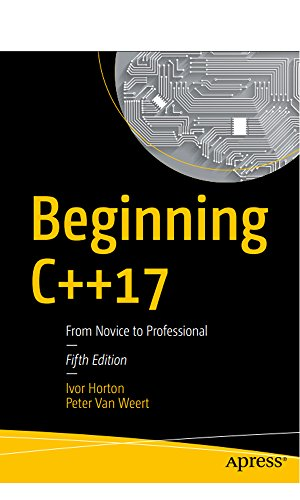 Beginning C++17: From Novice to Professional (English Edition)