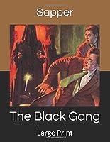 The Black Gang: Large Print