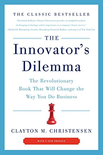 The Innovator's Dilemma: The Revolutionary Book That Will Change the Way You Do Businessの詳細を見る