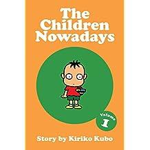The Children Nowadays, Vol. 1