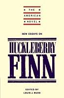 New Essays on 'Adventures of Huckleberry Finn' (The American Novel)