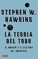 La Teoria Del Todo/ The Everything Theary