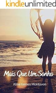 Mais Que Um Sonho (Série Mel Livro 1) (Portuguese Edition)