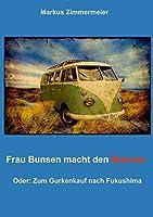 Frau Bunsen Macht Den Brenner