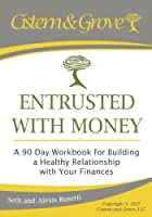 Entrusted with Money: A 90 Day Workbook for Building a Healthy Relationship with Your Finances [並行輸入品]