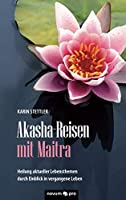 Akasha-Reisen mit Maitra