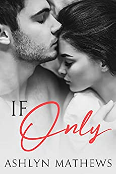 If Only (Reckless Book 1) by [Mathews, Ashlyn]