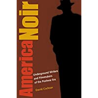 America Noir: Underground Writers and Filmmakers of the Postwar Era (English Edition)