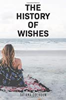 The History of Wishes