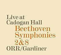 Beethoven: Symphonies Nos. 2 & 8 by Orchestre R茅volutionnaire et Romantique