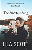 The Sweetest Song: A Sweet Romance (The Magic of Love Isle)