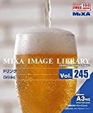 MIXA Image Library Vol.245 ドリンク