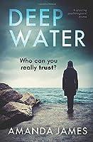 Deep Water: a gripping psychological suspense