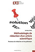 Méthodologie de rédaction d'un article scientifique: Processus de rédaction et de publication