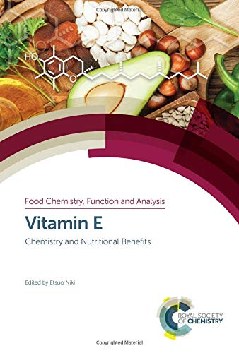 Download Vitamin E: Chemistry and Nutritional Benefits (Food Chemistry, Function and Analysis) 1788012402