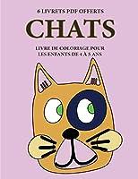 Livre de coloriage pour les enfants de 4 à 5 ans (Chats): Ce livre dispose de 40 pages à colorier sans stress pour réduire la frustration et pour améliorer la confiance. Ce livre aidera les jeunes enfants à développer le contrôle de stylo et d'exercer le