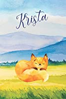 Krista: Personalized Name and Fox in the Forest and Mountains on Cover, Lined Paper Note Book For Girls or Boys To Draw, Sketch & Crayon or Color (Kids Teens and Adult Journal Books)