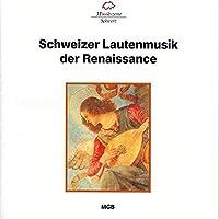 Schweizer Lautenmusik Der Rena