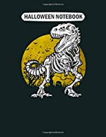 Halloween Notebook: dinosaur witch gift halloween t rex mummy costume  College Ruled - 50 sheets, 100 pages - 7.44 x 9.69 inches