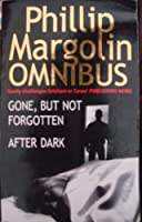 Gone, But Not Forgotten/After Dark