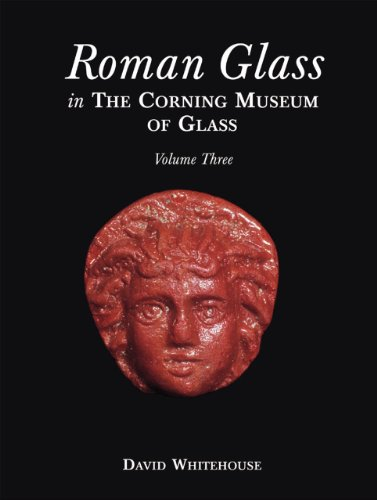 Download Roman Glass in the Corning Museum of Glass (Catalog) 0872901556