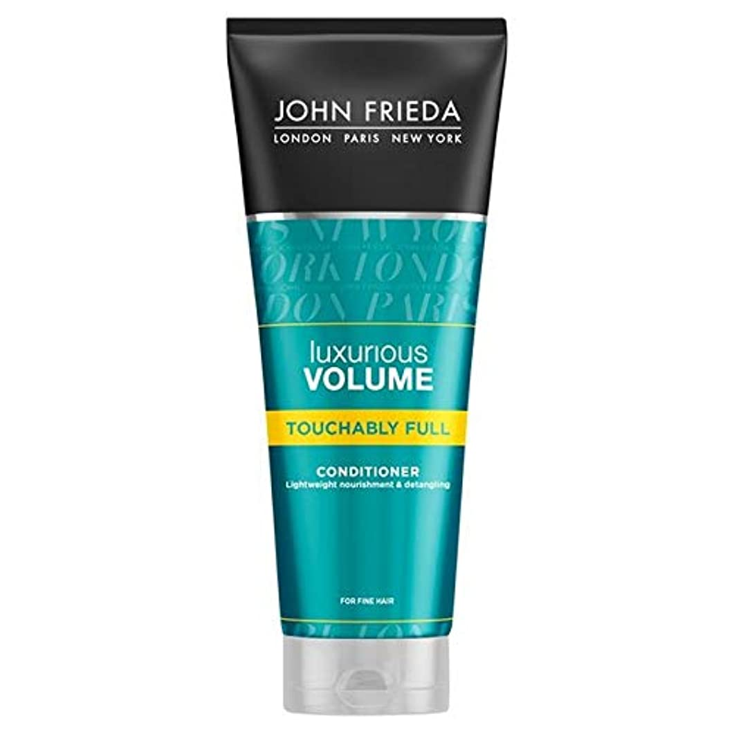 バレエ顎オートマトン[John Frieda ] ジョン?フリーダ贅沢なボリュームTouchablyフルコンディショナー250Ml - John Frieda Luxurious Volume Touchably Full Conditioner...