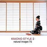 natural images Vol.75 KIMONO STYLE 2