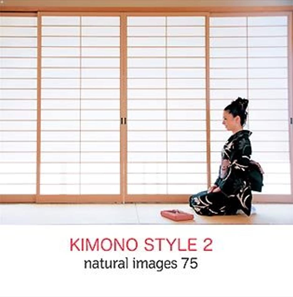 正当なビバ出席するnatural images Vol.75 KIMONO STYLE 2