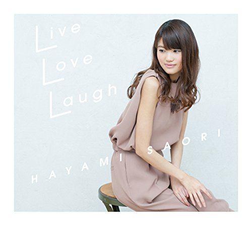 「Live Love Laugh」<CD+DVD盤>...