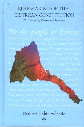 Download The Making of the Eritrean Constitution: The Dialectic of Process and Substance 1569021600