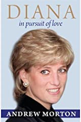 Diana: in Pursuit of Love Kindle Edition