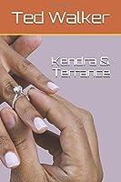 Kendra & Terrance
