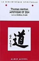 Mystique Et Zen (Collections Spiritualites)